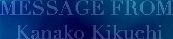 message from kanako kikuchi